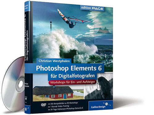 Photoshop Elements 6 für Digitalfotografen