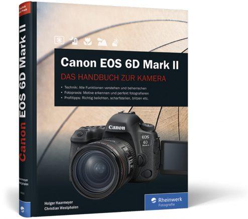 Canon EOS 6D Mark II Das Handbuch zur Kamera